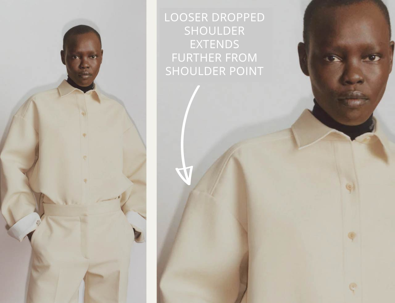Slight Dropped Shoulders at The Row | The Cutting Class. Looser dropped shoulder styles extend further past the shoulder point on cream shirt.